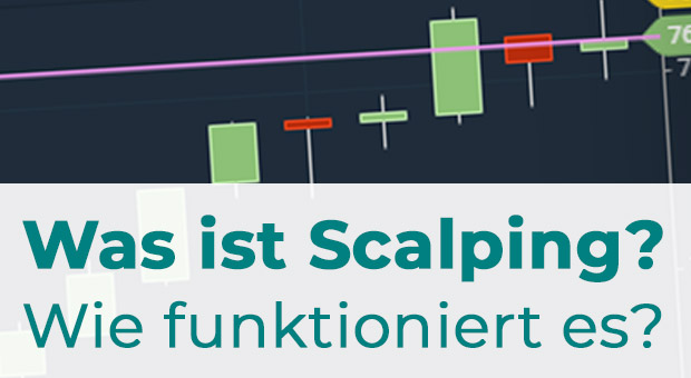 Was ist Scalping?
